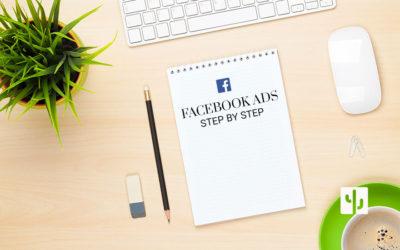 Facebook Ads: la guida alla creazione delle campagne su Facebook step by step